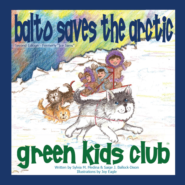 EarthHero - Balto Saves the Arctic - Children's Book