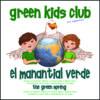 EarthHero - El Manantial Verde - Children's Book