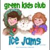 EarthHero - Ice Jams - Children's Book