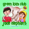 EarthHero - The Jade Elephant - Children's Book