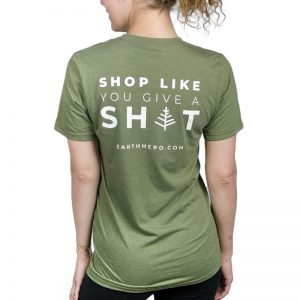"EarthHero - Unisex EarthHero ""Shop Like You Give A Sh*t"" T-Shirt - Olive Green 1"
