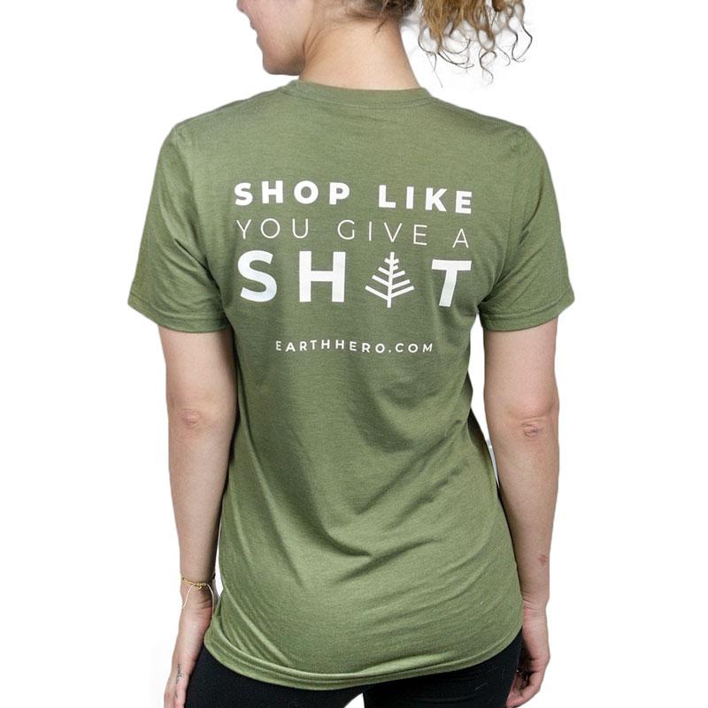 """EarthHero - Unisex EarthHero """"Shop Like You Give A Sh*t"""" T-Shirt - Olive Green 1"""