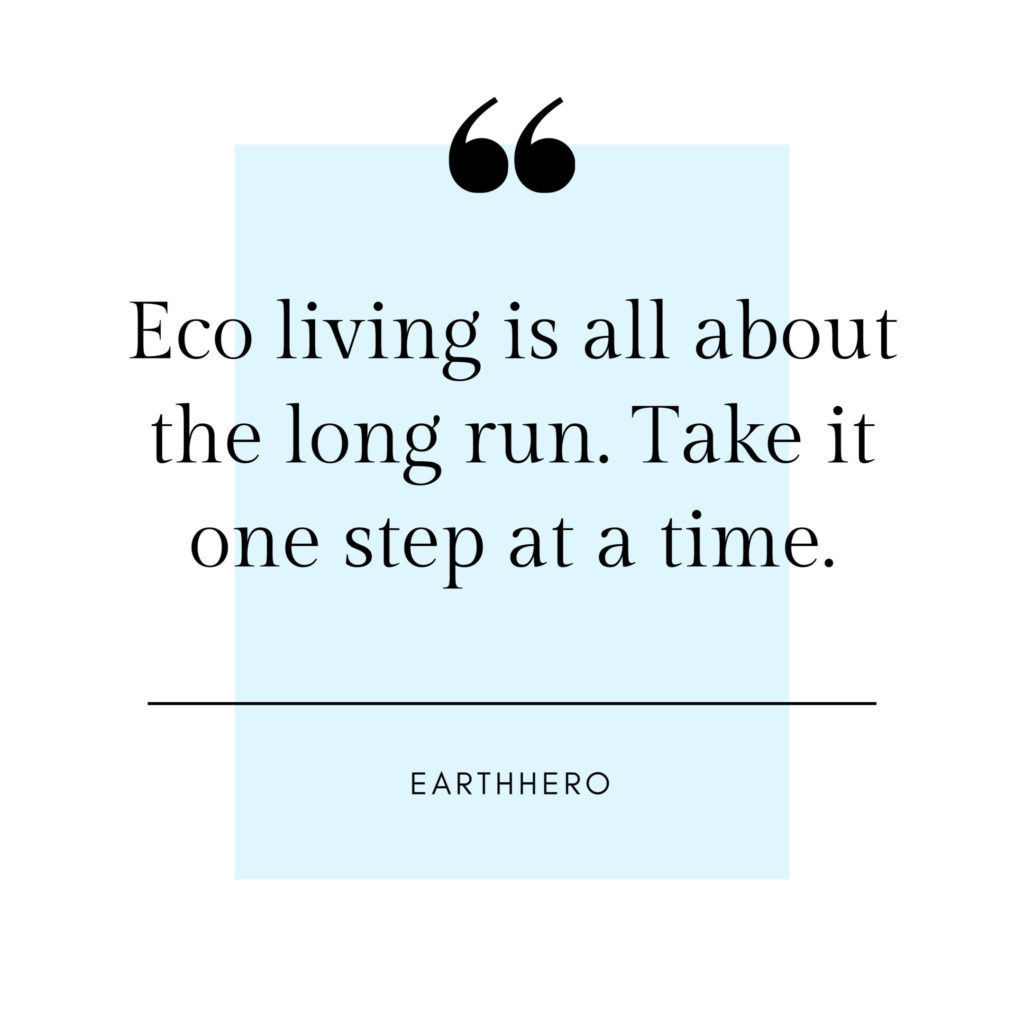 EarthHero, sustainable journey, sustainable, eco friendly, zero waste, room to grow, environment