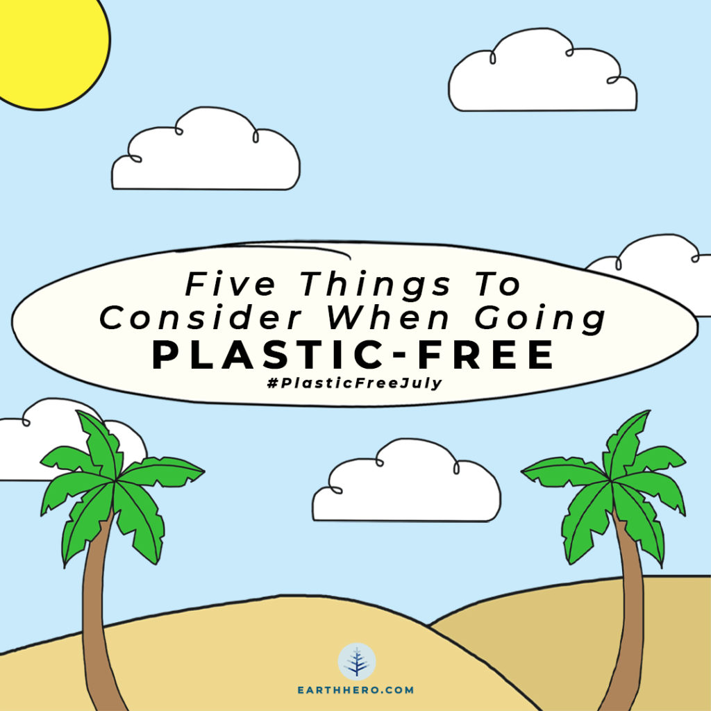 Plastic Free July, EarthHero